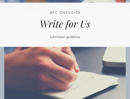 Write for Us-BFC OneVoice Submissions Guidelines for 2019